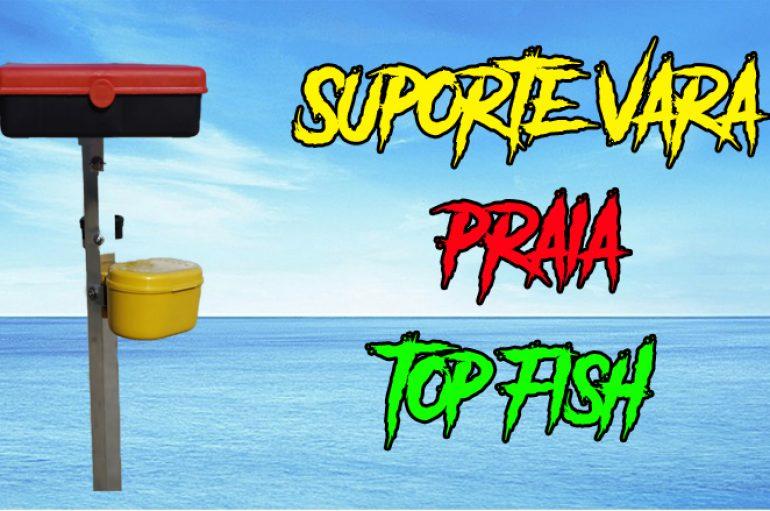 Suporte Vara Praia Top Fish